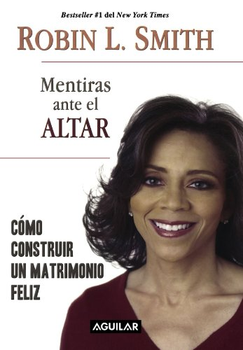 9781598208382: Mentiras ante el altar /Lies at the Altar (Spanish Edition)