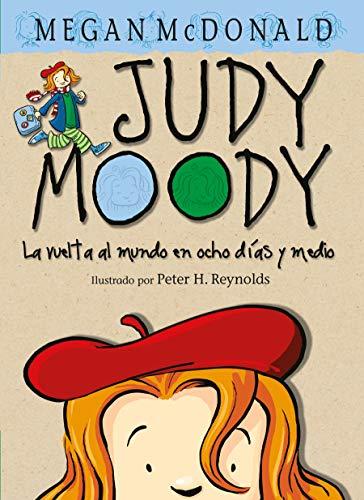 Judy Moody y la Vuelta al Mundo en Ocho Dias y Medio (Judy Moody (Spanish)): McDonald, Megan