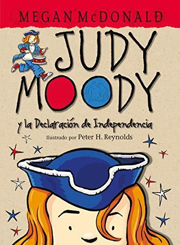 9781598208412: Judy Moody y la Declaración de Independencia (Spanish Edition)