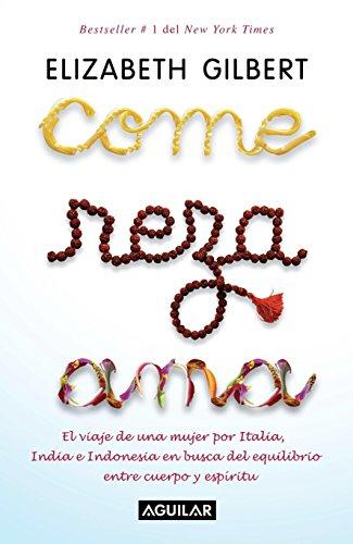 9781598209594: Come, reza, ama (Spanish Edition)