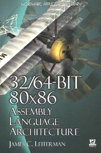 9781598220025: 32/64-Bit 80x86 Assembly Language Architecture