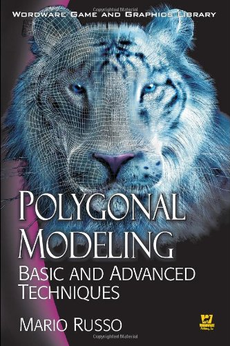 9781598220070: Polygonal Modeling: Basic And Advanced Techniques (Worldwide Game and Graphics Library)