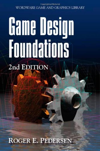 9781598220346: Game Design Foundations, Second Edition