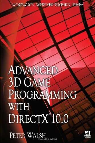 9781598220544: Advanced 3D Game Programming with DirectX 10.0 (Wordware Game and Graphics Library)