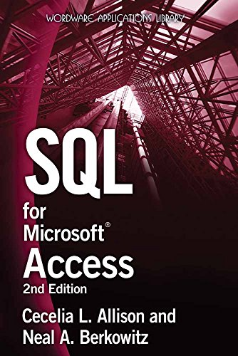 9781598220605: SQL for Microsoft Access (Wordware Applications Library)