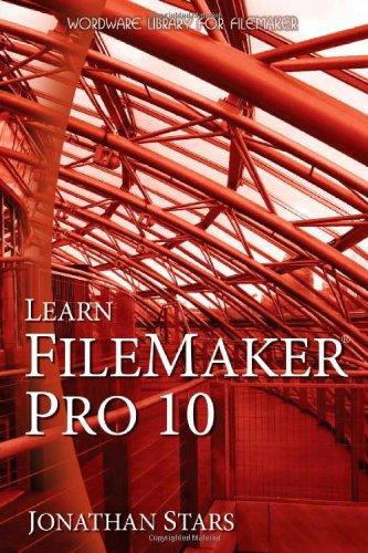 9781598220711: Learn FileMaker Pro 10