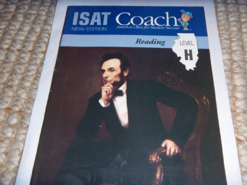 ISAT: Coach: Reading, Level H, America's Best for Student Success: Corp., developed by The ...