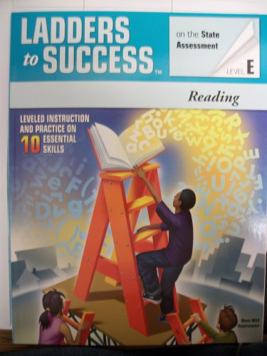 9781598234619: Ladders To Success On the State Assessment Level E (Reading Grades 3-8) leveled instruction and practice on 10 essential skills