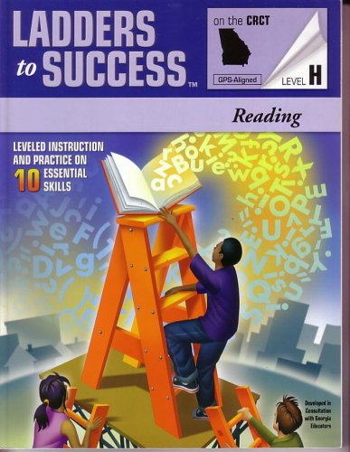 Ladders to Success on CRCT: Coach Reading Level H