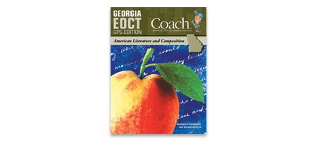 9781598236705: Georgia EOCT GPS Edition Coach; American Literature and Composition