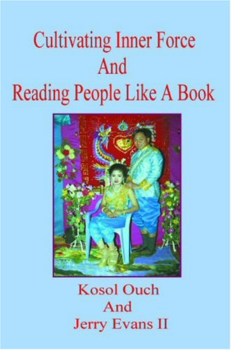 Cultivating Inner Force and Reading People Like: Ouch, Kosol