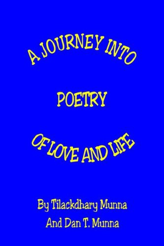 9781598240740: A Journey into Poetry of Love And Life