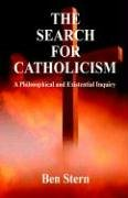 9781598241556: The Search for Catholicism