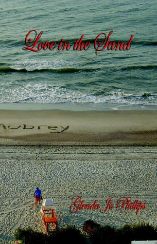 Love in the Sand: Glenda Jo Phillips