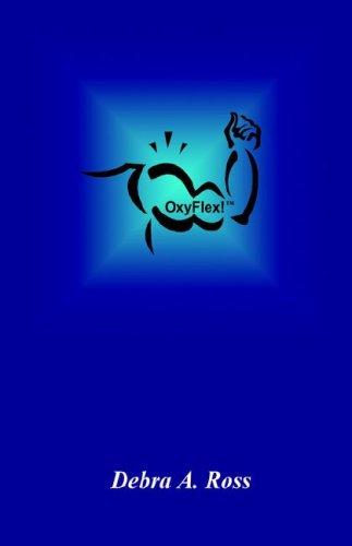 9781598242539: OxyFlex!