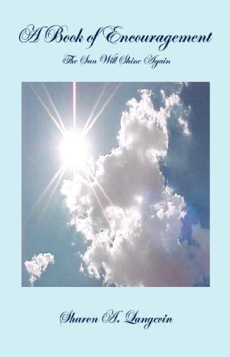 9781598243888: A Book of Encouragement - The Sun Will Shine Again