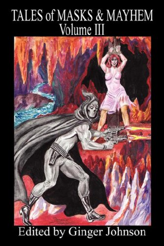 9781598243994: Tales of Masks & Mayhem - Volume III