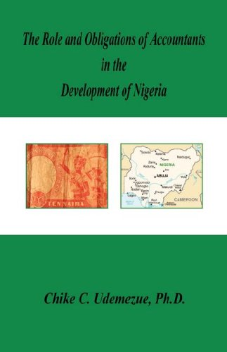 The Role and Obligations of Accountants in the Development of Nigeria: Chike C. Udemezue