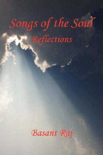 Songs of the Soul - Reflections: Basant Raj