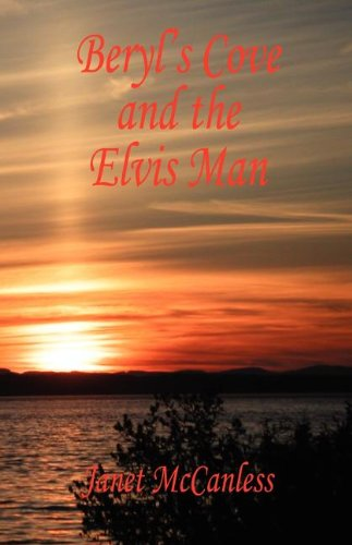 9781598246742: Beryl's Cove and the Elvis Man