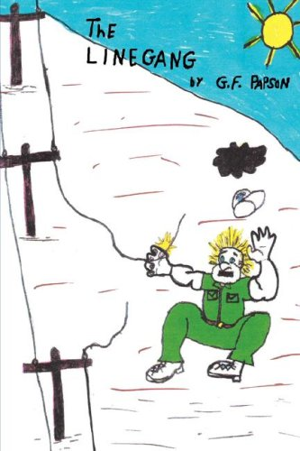 The Line Gang: G. F. Papson