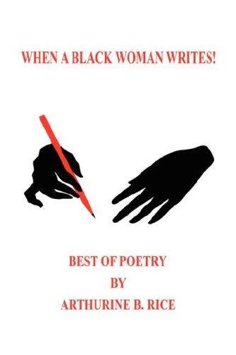 9781598247756: When A Black Woman Writes!