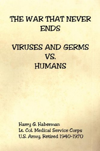 9781598247992: The War That Never Ends - Viruses and Germs vs. Humans