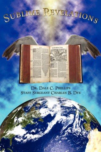 Sublime Revelations: Dale C. Phillips