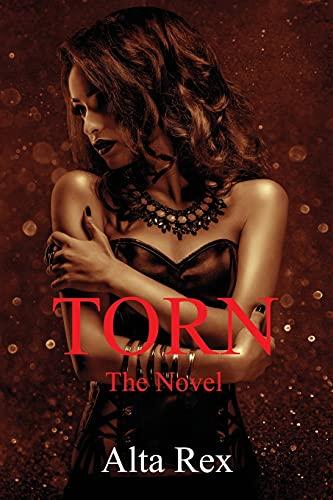Torn - The Novel: Alta Rex
