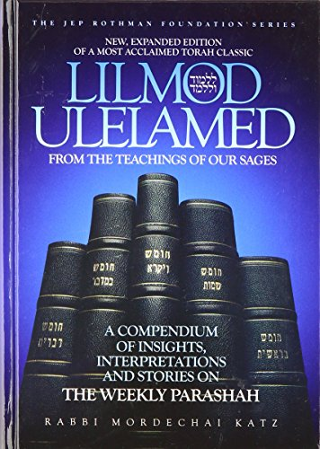 9781598260243: Lilmod Ulelamed: From the Teachings of Our Sages