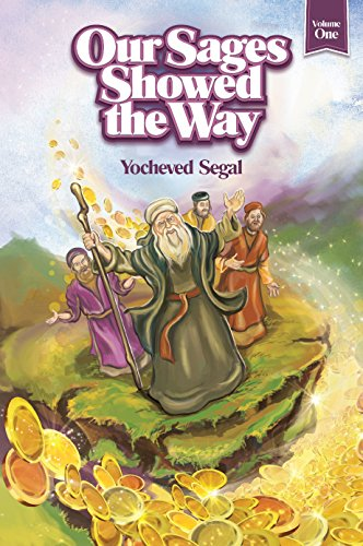 9781598260809: Our Sages Showed the Way, #1