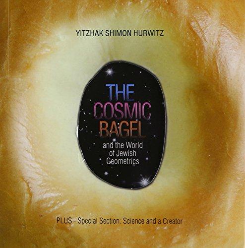 9781598260946: The Cosmic Bagel and the World of Jewish Geometrics