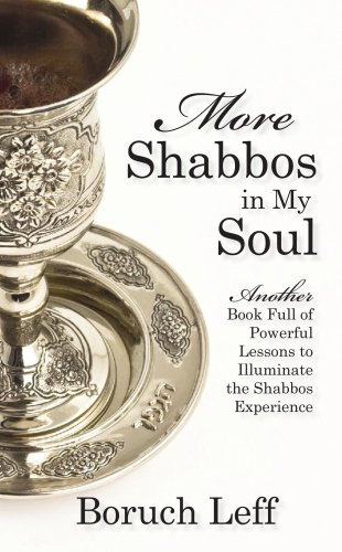 9781598262230: More Shabbos In My Soul: Another Book Full of Powerful Lessons to Illuminiate the Shabbos Experience