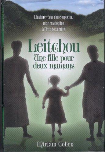 9781598263022: Leitchou, Une Fille Pour Deux mamans.