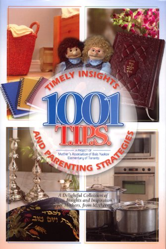 9781598263169: 1001 T.I.P.S.: Timely Insights and Parenting Strategies