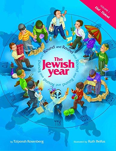 9781598264562: Round and Round the Jewish Year: Vol 1, Elul-Tishrei