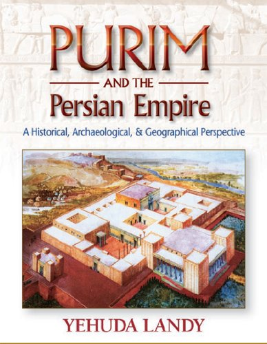Purim and the Persian Empire: Yehuda Landy