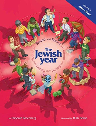Round and Round the Jewish Year, Volume: Tzipora Rosenberg