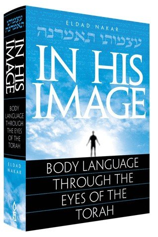 9781598267587: In His Image: Body Language Through the Eyes of the Torah