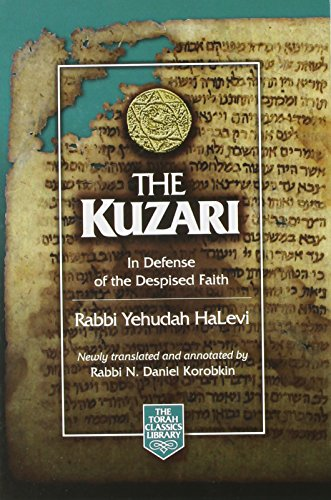 9781598269611: The Kuzari: In Defense of the Despised Faith (The Torah Classics Library) (English and Hebrew Edition)