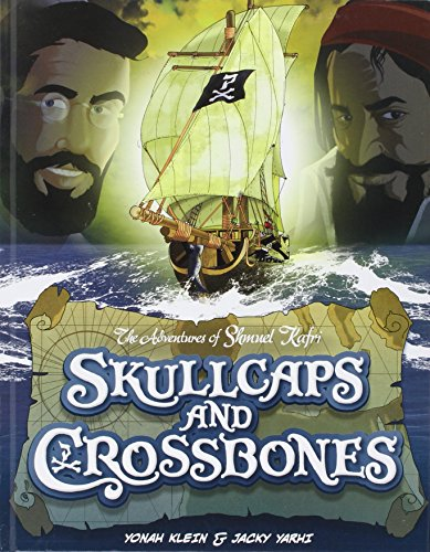9781598269789: Skullcaps and Crossbones - The Adventures of Shmuel Kafri