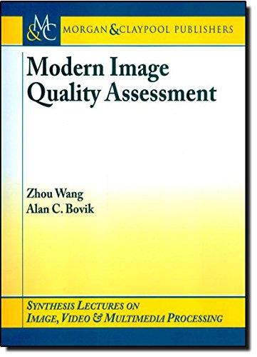 Modern Image Quality Assessment: Wang, Zhou