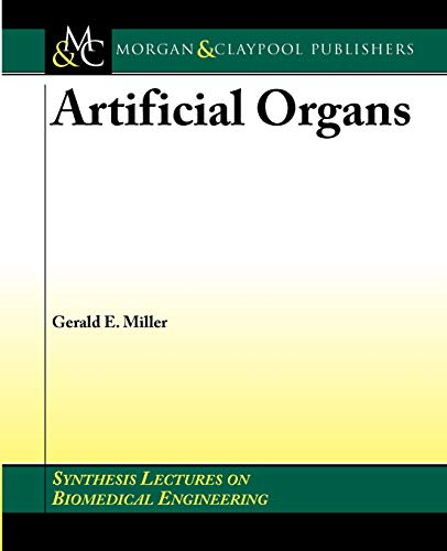 9781598290486: Artificial Organs (Synthesis Lectures on Biomedical Engineering)