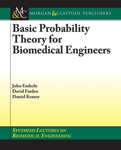9781598290608: Basic Probability Theory for Biomedical Engineers (Synthesis Lectures on Biomedical Engineering)