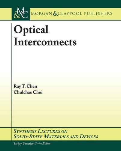 9781598290660: Optical Interconnects (Synthesis Lectures on Solid-State Materials and Devices)
