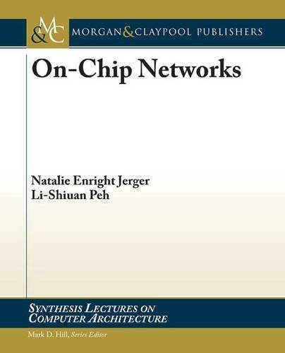 9781598295849: On-Chip Networks (Synthesis Lectures on Computer Architecture)