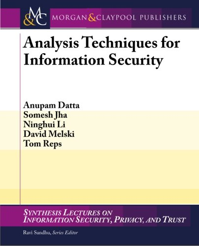 Analysis Techniques for Information Security: Jha, S.