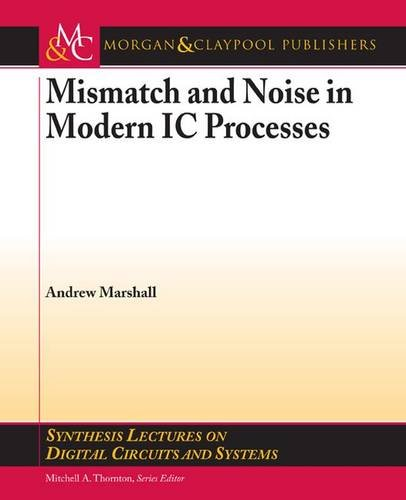 Mismatch and Noise in Modern IC Processes: Andrew Marshall