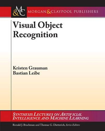 Visual Object Recognition (Paperback): Kristen Grauman, Bastian