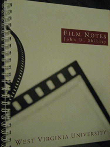 COMM305 Film Notes (Custom for West Virginia) 2010-2011: Shibley